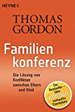 Familienkonferenz: Die Lösung von Konflikten zwischen Eltern und Kind