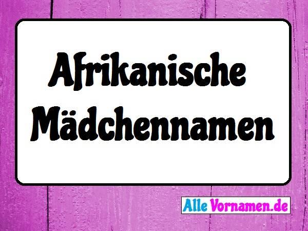 Afrikanische Mädchennamen