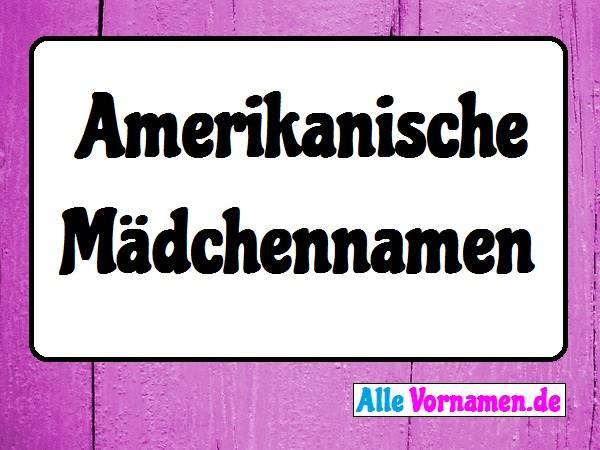 Amerikanische Mdchennamen