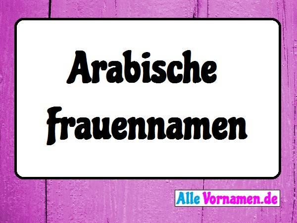 Arabische Frauennamen