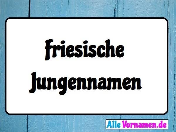 Friesische Jungennamen