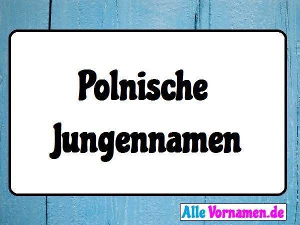 Polnische Jungennamen