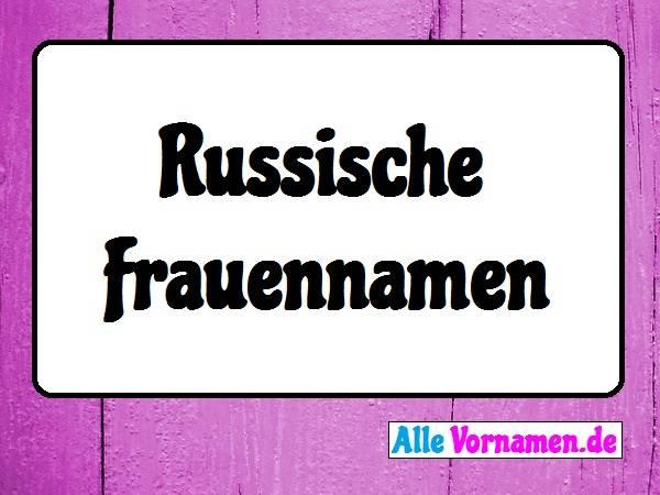 Russische Frauen Vornamen