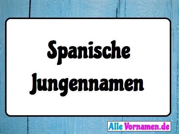 Spanische Jungennamen
