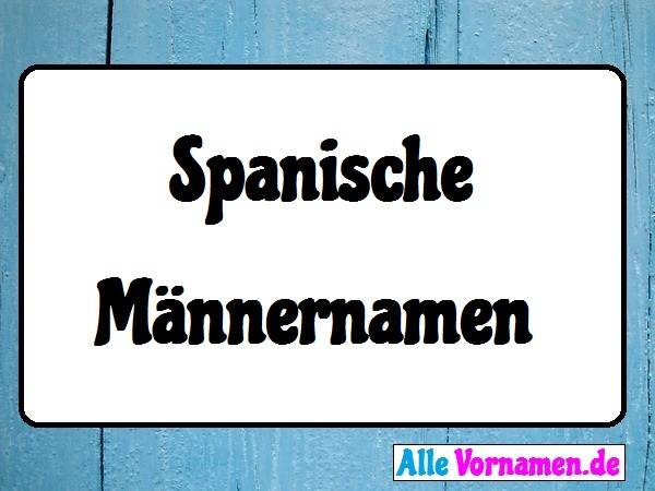 Spanische Männernamen