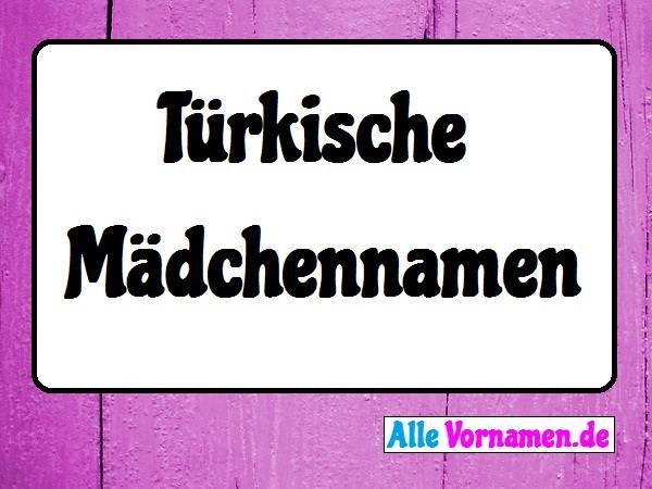 türkische vornamen mädchen
