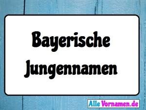 Bayerische Jungennamen: 200 Namen & Namensgenerator
