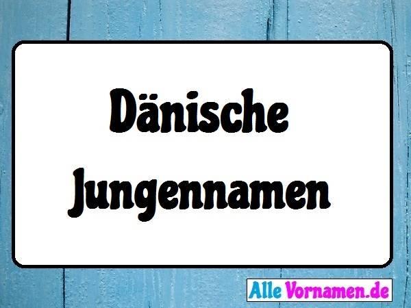 Dänische Jungennamen